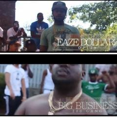 """Eaze Dollarz X Big Business """"Summers Over"""""""