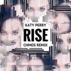 Katy Perry Rise Chmos Remix Mp3