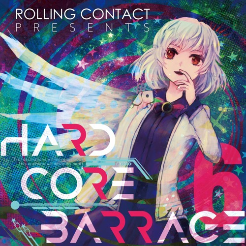 Rolling Contact - HARDCORE BARRAGE 6 - Demo