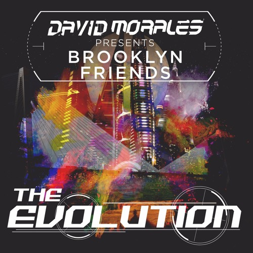 David Morales pres. Brooklyn Friends - The Amazing Drum (Taken from 'The Evolution' LP)