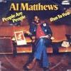 AL MATTHEWS - People Are People(1).MP3