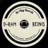 D-Ram - Being (Original Mix) (Free Download)