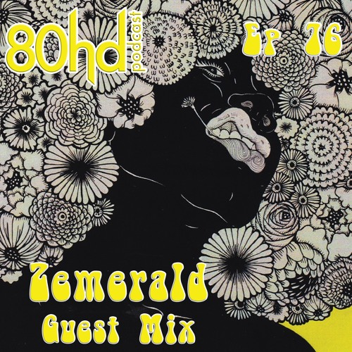 Ep 76 ~ Zemerald - Guest Mix (Funky Breaks/GhettoFunk Mixtape)