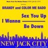 Brandy - I Wanna Be Down (I Wanna Sex You Up '91 Remix) @InitialTalk