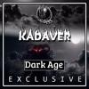 Kadaver - Dark Age [Shadow Phoenix Exclusive]