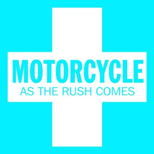 Motorcycle - As The Rush Comes (Freigeist Remix)