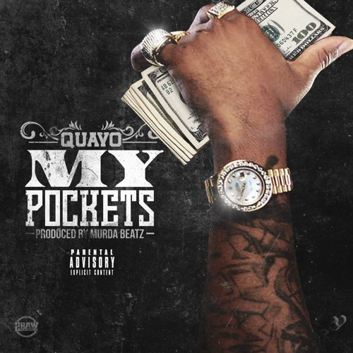 Quavo and Murda – My Pockets