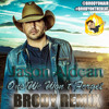 Jason Aldean - One We Won't Forget (Brody Remix)