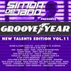 "Simon de Jano pres. Groove Year - ""New Talents"" Edition Vol. 11"