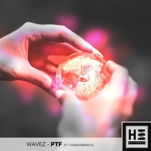 Wavez x Giandomenico - Pump That Future