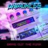 Bring Out The Funk [EP OUT NOW!]