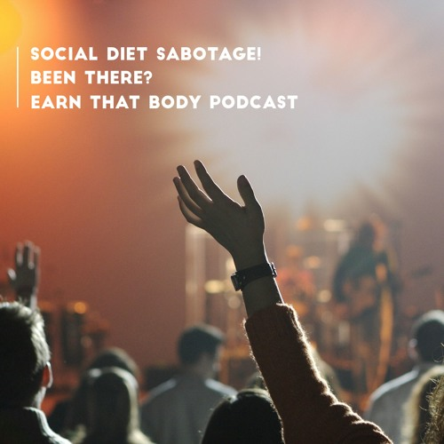 #26 Social DIET Sabotage