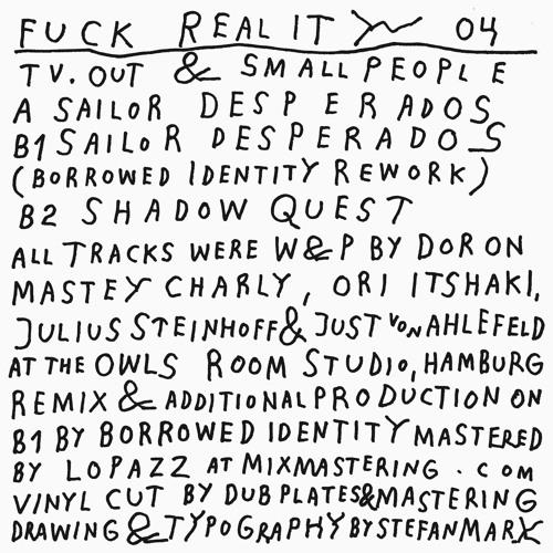 Fuck Reality 04 - A - TV.OUT & Smallpeople - Sailor Desperados - Snippet