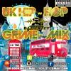 U.K HIP - HOP & GRIME MIX (U.K TING) BY @DJTICKZZY