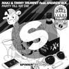 Makj And Timmy Trumpet Feat Andrew W K Party Till We Die [out Now] Mp3