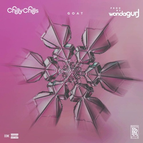 Chilly Chills - GOAT (Prod by Wondagurl)