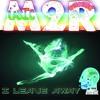 lagu I Leave Away (M2R - Music 2 Remember)