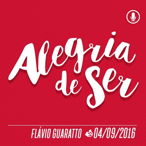 Alegria de Ser Salvo - 04/09/2016 - Flávio Guaratto