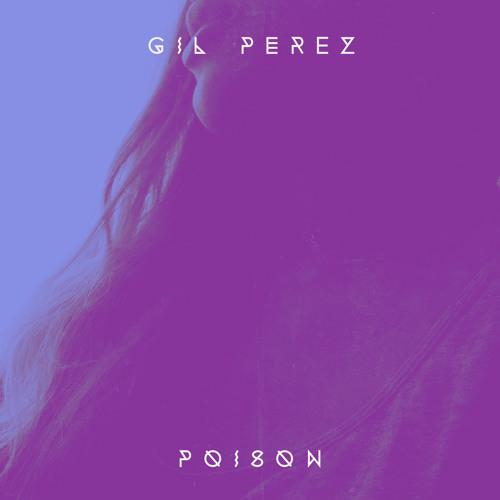 Gil Perez - Poison