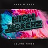 HighJackerz Mashup Pack III ***Click Buy for Free Download***