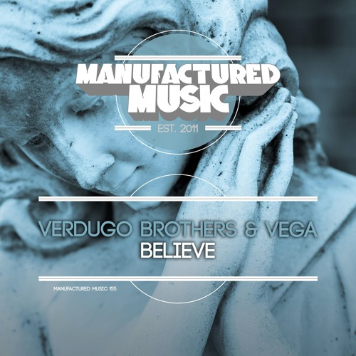 Verdugo Brothers & VEGA - Believe
