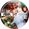 DJ Jayms x Nique - Feel So High (Original Mix)[FREE DOWNLOAD - Click
