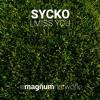 sYcko - I Miss You