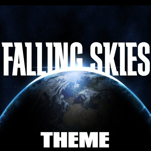 Falling Skies Theme