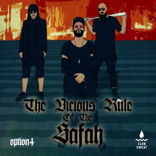 option4 - The Vicious Rule Of The Safah [NestHQ Premiere]