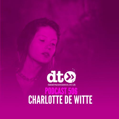 DTP506 - Charlotte de Witte - Datatransmission