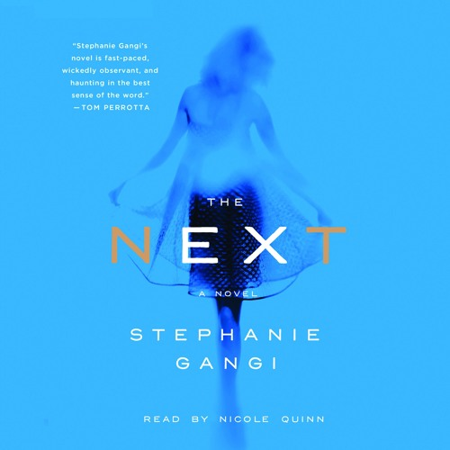 The Next by Stephanie Gangi, audiobook excerpt by