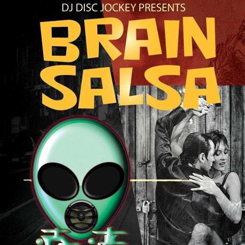 Brain Salsa by DJ Disc Jockey