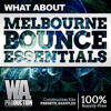 Melbourne Bounce Essentials [12 TJR, Deorro Style Kits, 150+ Bass & Kick Samples / Presets]