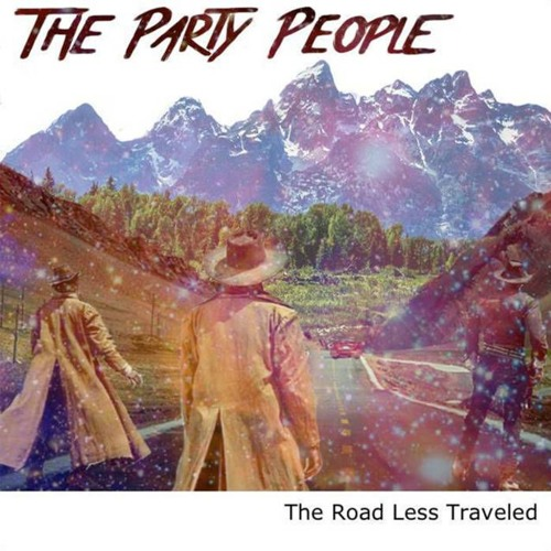 The Party People - The Road Less Traveled