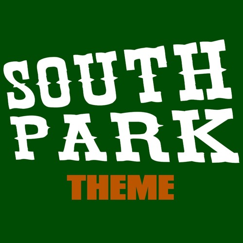 South Park Main Title Song