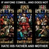 If anyone comes to me and does not hate his father and mother, wife…