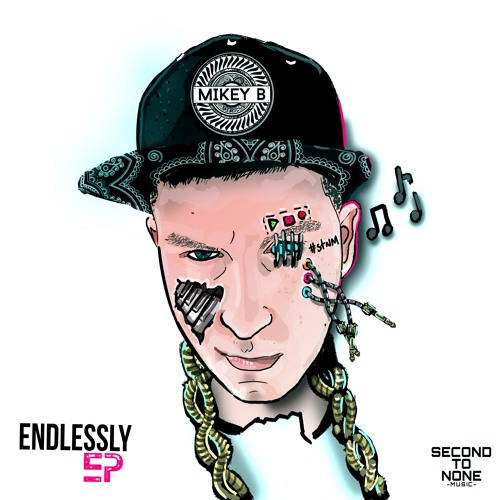 Mikey B - Endlessly EP [OUT NOW!]