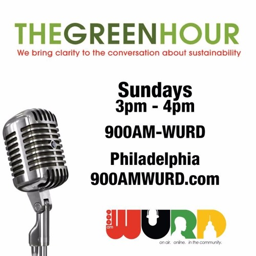 The Green Hour 9.25.16 - O And Laura Rigell