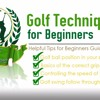 Golf Techniques for Beginners