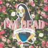 I'M DEAD ​(feat. Sad Money & Sabrina Claudio) mp3
