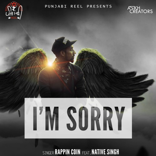 Im Sorry | Rappin Coin | PunjabiREEL by Punjabi Reel | Free Listening on SoundCloud