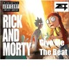 Give Me The Beat (Rick and Morty Riddim)