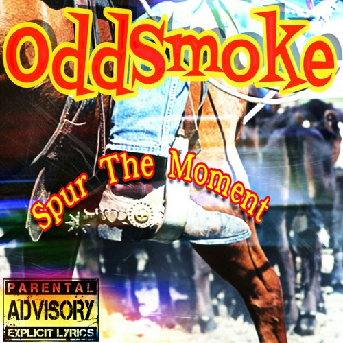 OddSmoke Spur The Moment