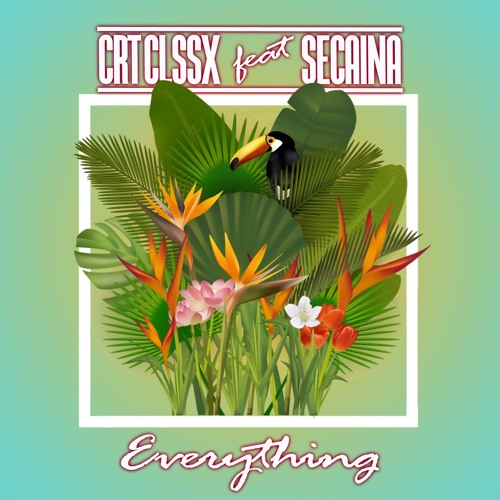 Everything (feat. Secaina)