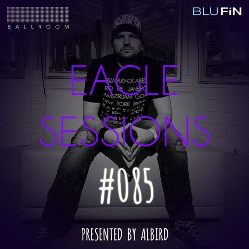 #085 - Eagle Sessions - 27/09/16 + Guestmix by RazV