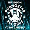 Mirko Boni - Yo Soy Candela