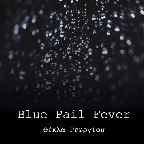Blue Pail Fever - Άτιτλο 1