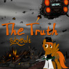 The Truth (Fallout: Equestria) - SkyBolt - (Roots, Imagine Dragons Ponified)