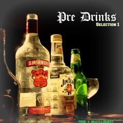 Pre Drinks x Selection 1 - Mega Mixx(((▲KeyMixx▲))) !PolyVSRnB! [Prod x Beatz.Lowkey]