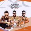 2Sec - Follow - Me - Solo - Remix - ll yawnaija.tv